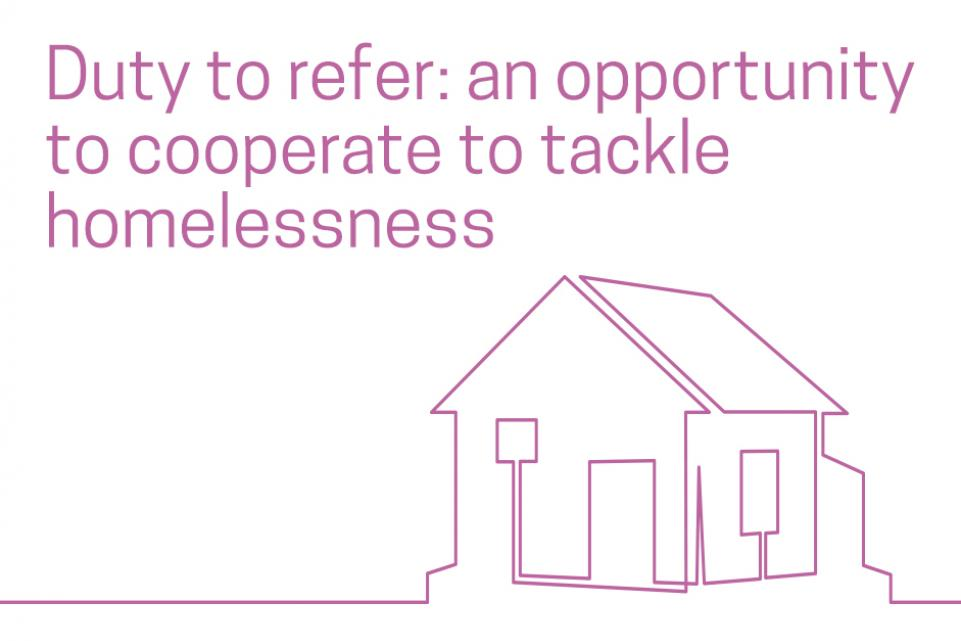 Duty to refer: an opportunity to cooperate to tackle homelessness