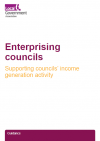 Enterprising councils: supporting councils' income generation activity