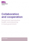 Collaboration and cooperation: sexual and reproductive health commissioning