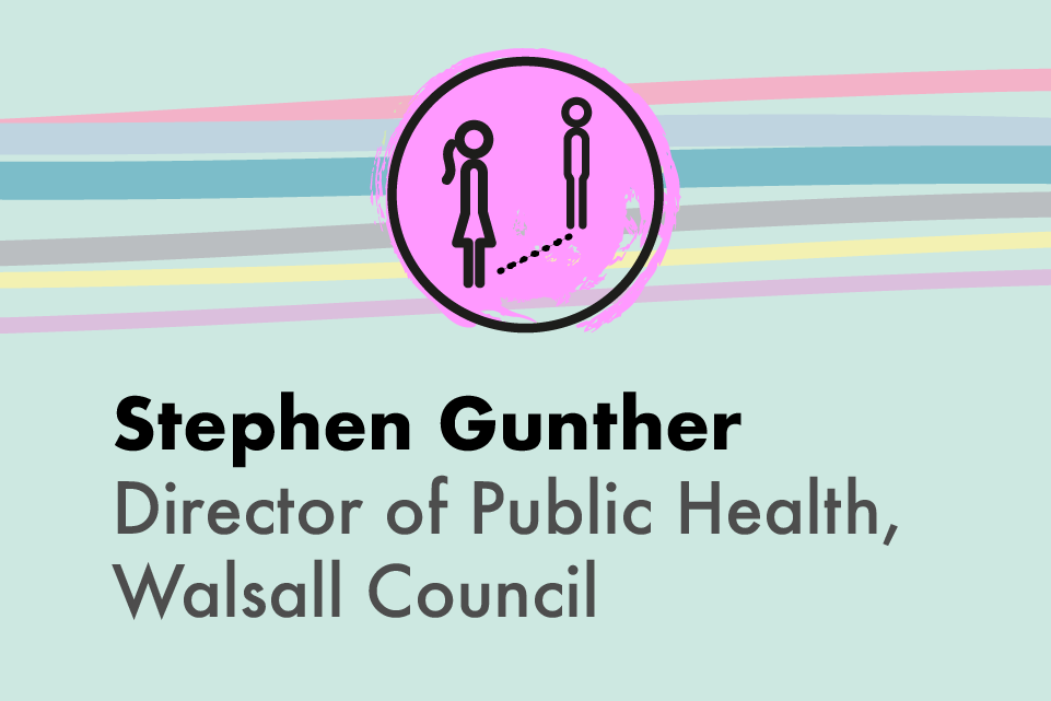 Stephen Gunther, Director of Public Health, Walsall Council