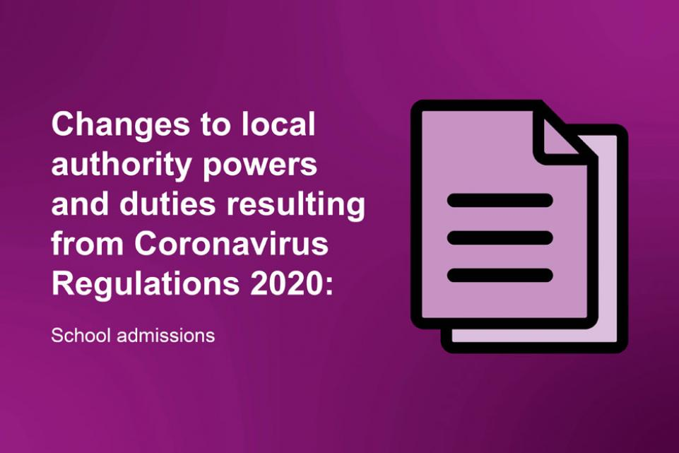 Changes to local authority powers and duties resulting from Coronavirus Regulations 2020: school admissions FEATURE IMAGE