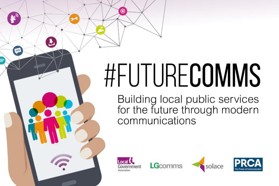 #FutureComms - building local public services for the future through modern communications