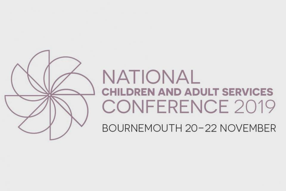 National Children and Adult Services Conference 2019 (20-22 November) - Bournemouth