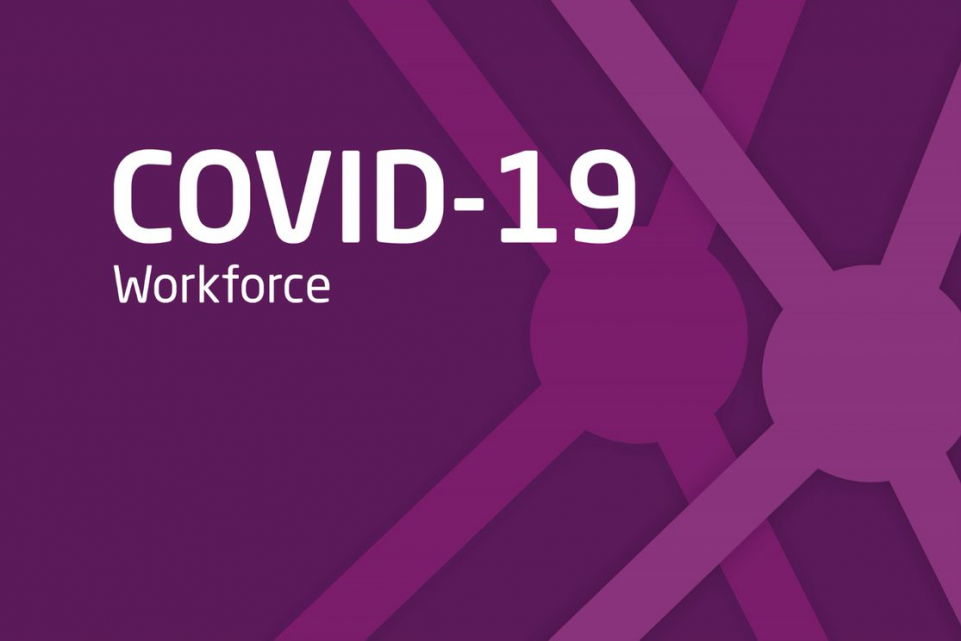 Workforce support for COVID-19