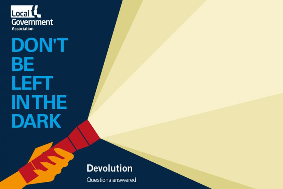 Don't be left in the dark: Devolution questions answered