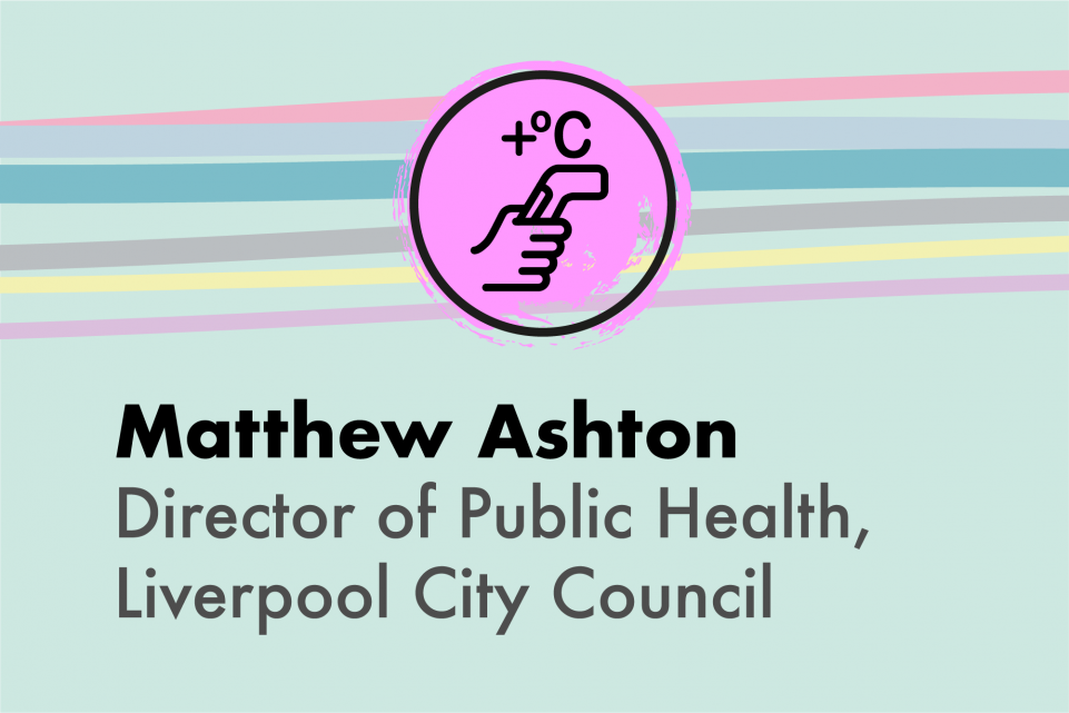 Matthew Ashton, Liverpool City Council Director of Public Health