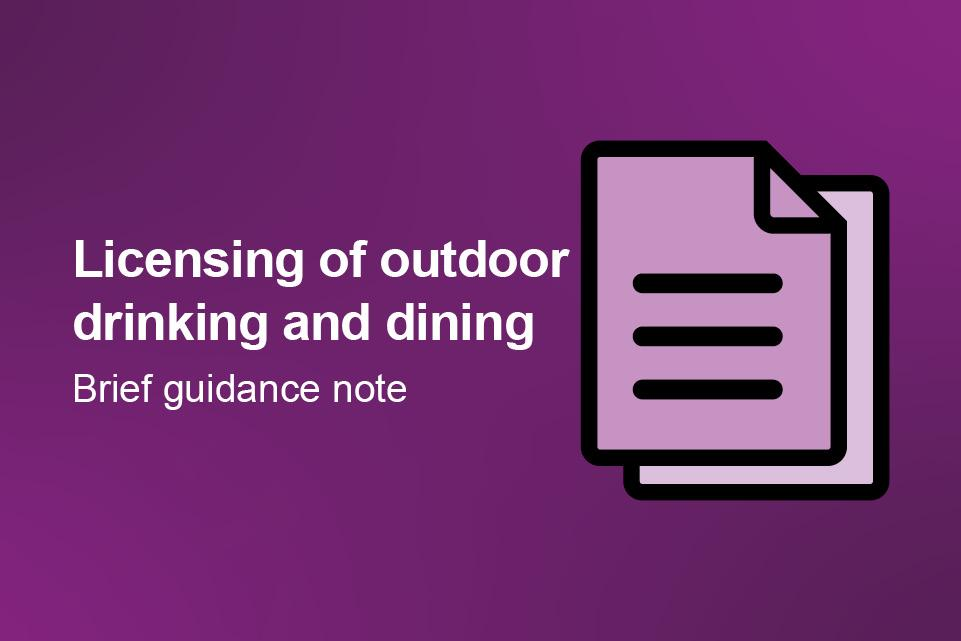 Licensing of outdoor drinking and dining